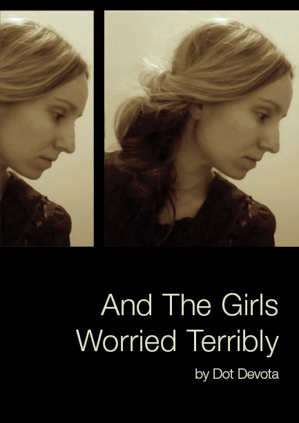 And the Girls Worried Terribly by Dot Devota book cover