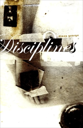 Disciplines by Diana George
