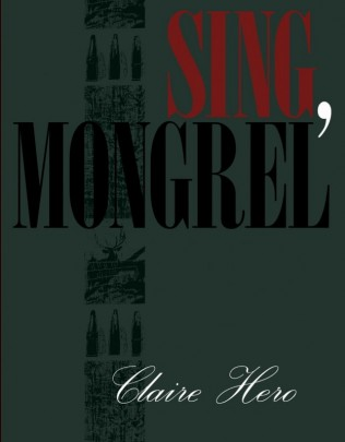 Sing, Mongrel by Claire Hero book cover