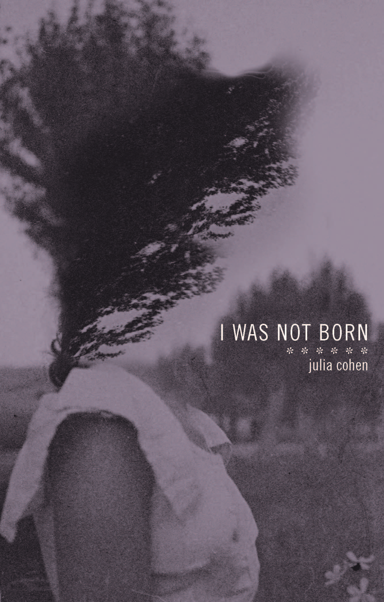 I Was Not Born book cover