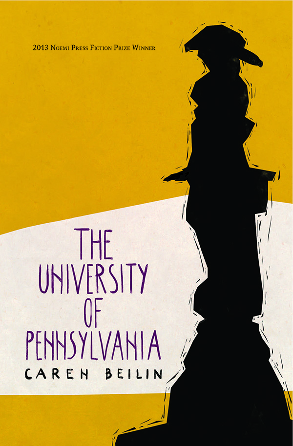 The University of Pennsylvania by Caren Beilin