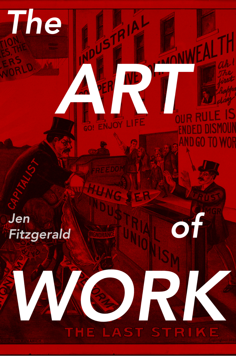 The Art of Work by Jen Fitzgerald