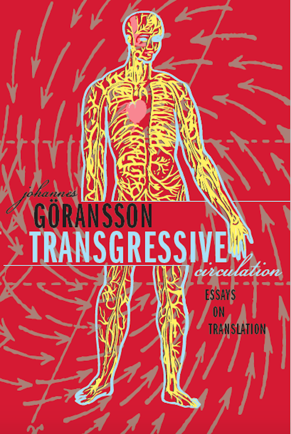 Transgressive Circulation By Johannes Göransson